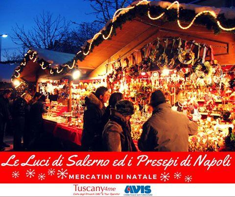 Mercatini di Natale: Luci d\'artista di Salerno e Presepi di Napoli ...