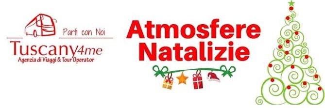 Atmosfere Natalizie 2018, le nuove gite di Avis con Tuscany4ME
